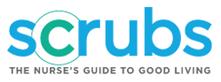 Scrubs The Nurse's Guide to Good Living